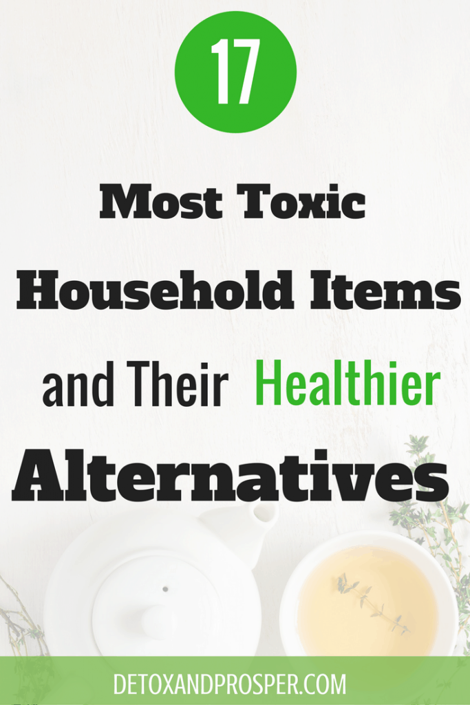 17 most toxic household items