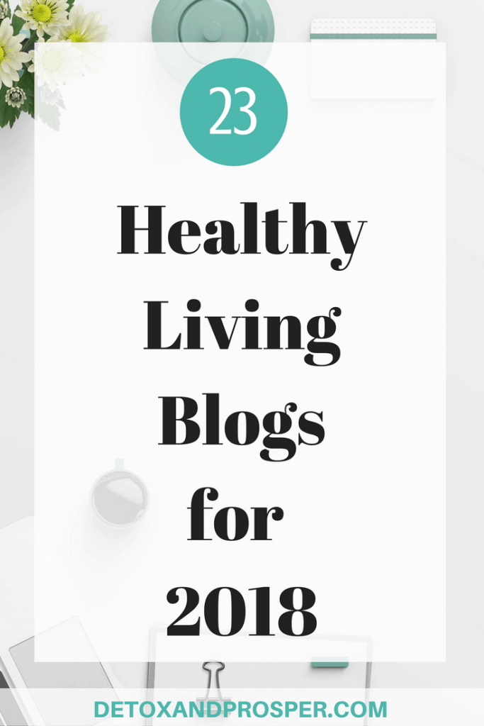 23 healthy living blogs for 2018