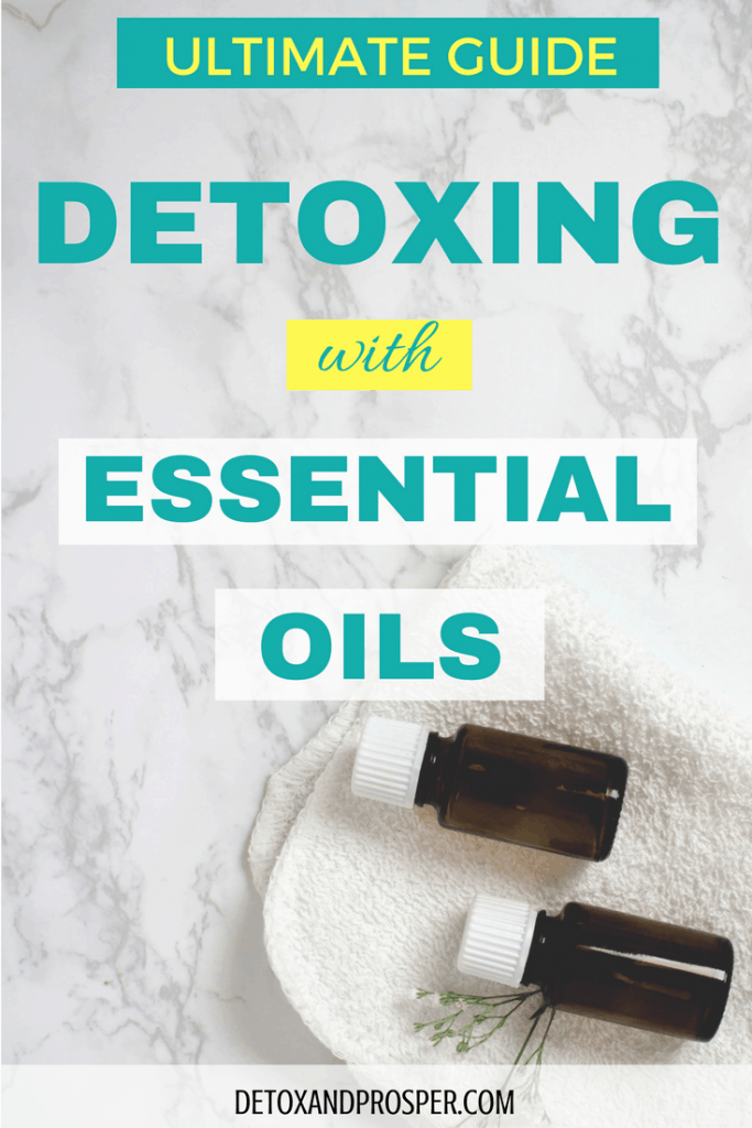Ultimate guide to detoxing with essential oils