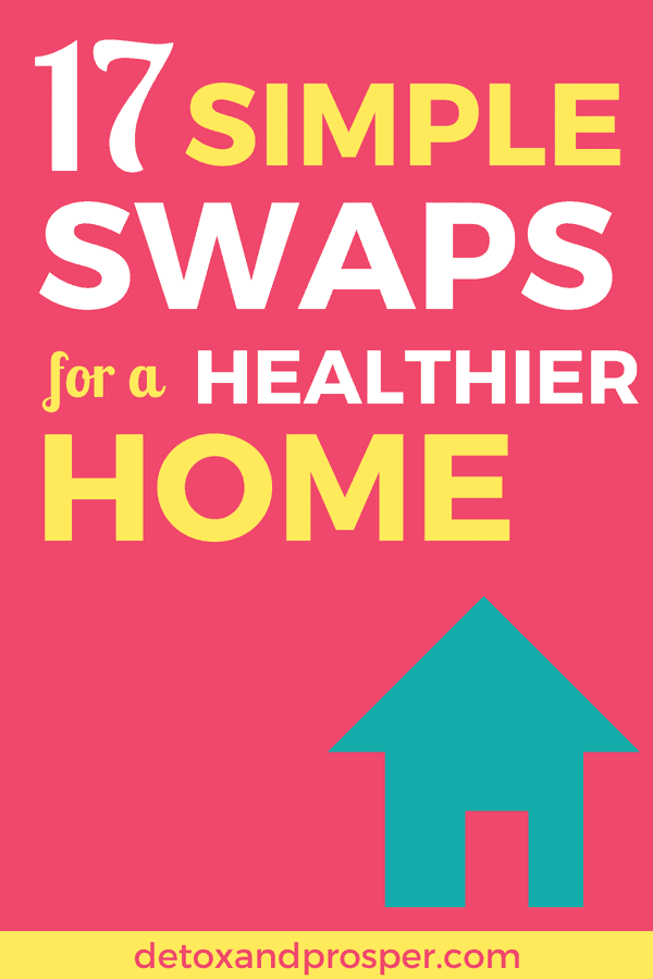 Want to create a healthy home environment? Learn how to detox your home and create a toxin-free safehaven with these 17 tips for a healthy home!