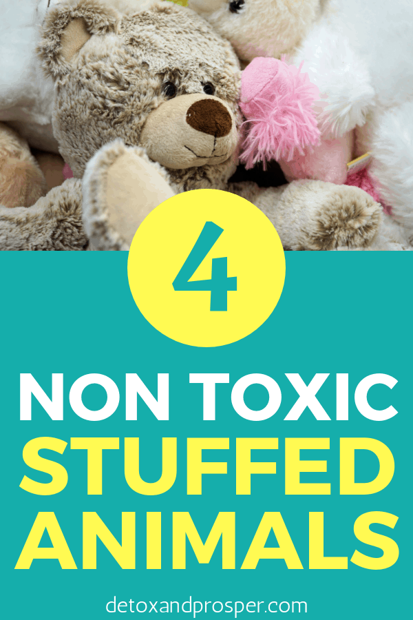 4 Non Toxic Stuffed Animal Brands