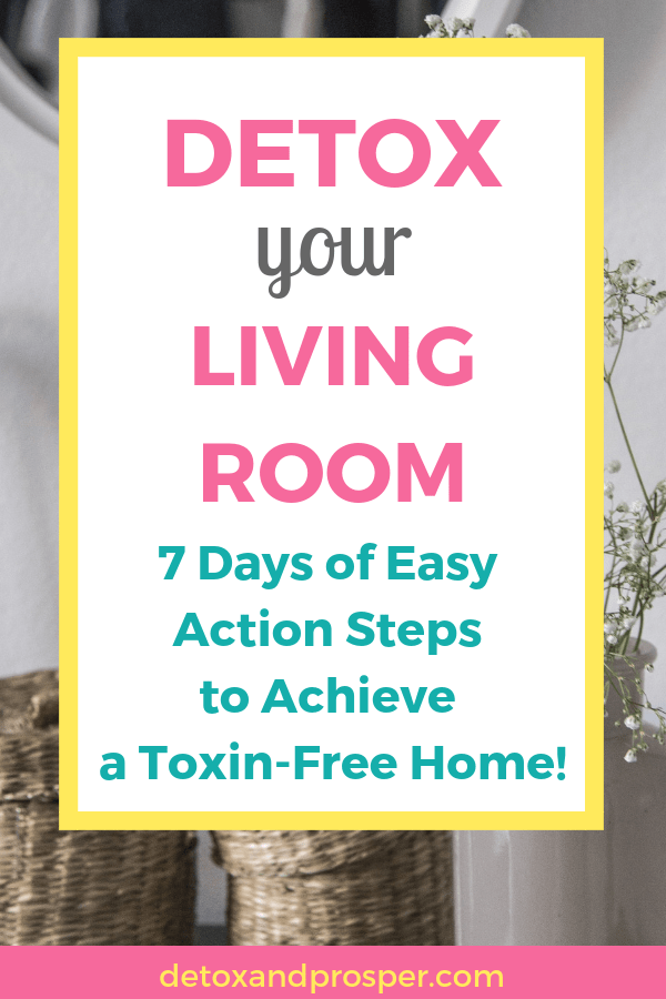 how to detox your living room