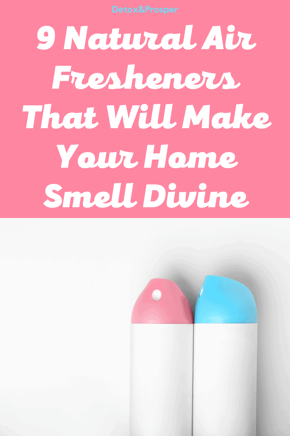 9 Natural Air Fresheners that will make your home smell divine
